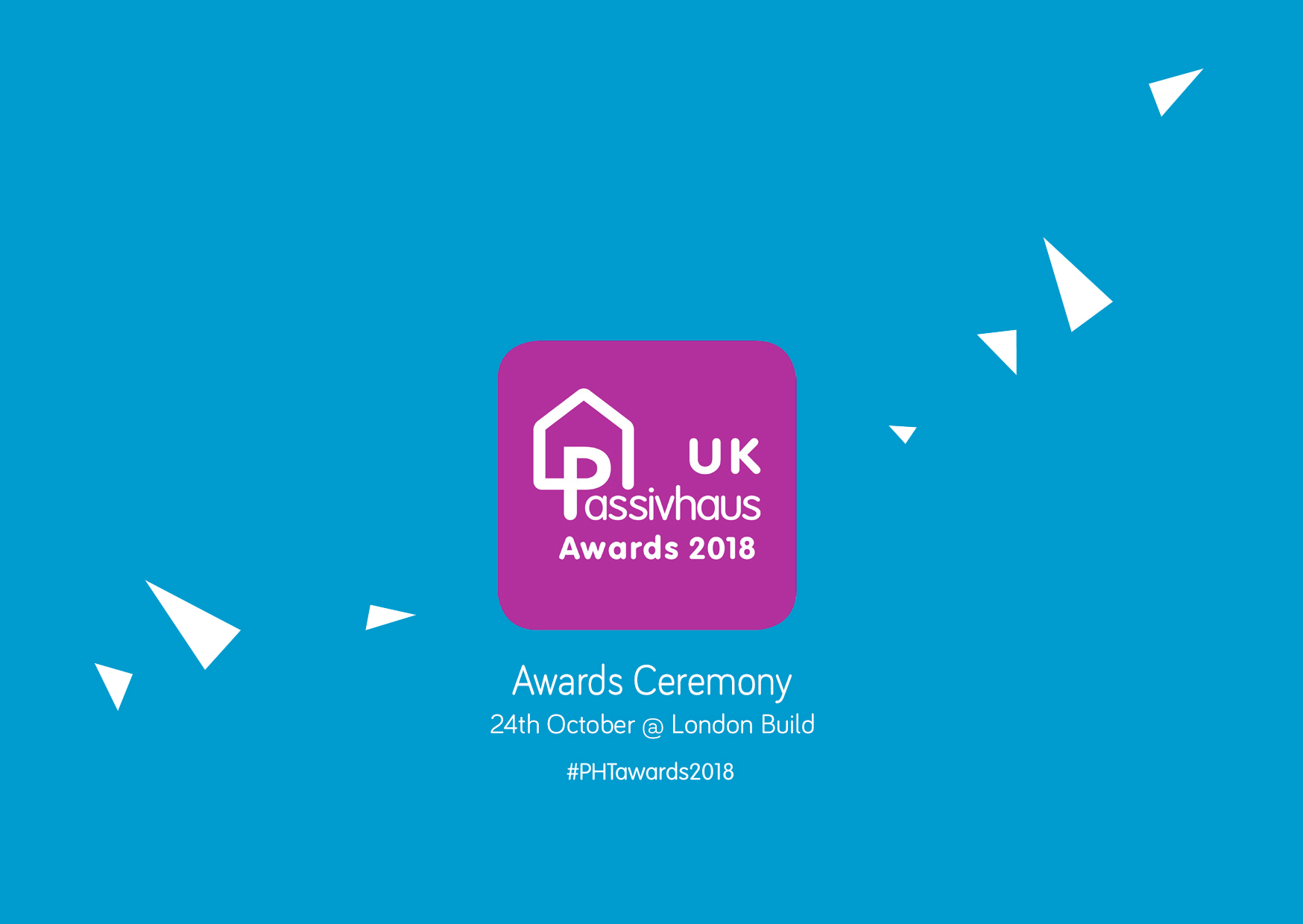2018 UK Passivhaus Awards Ceremony at London Build - 24th October