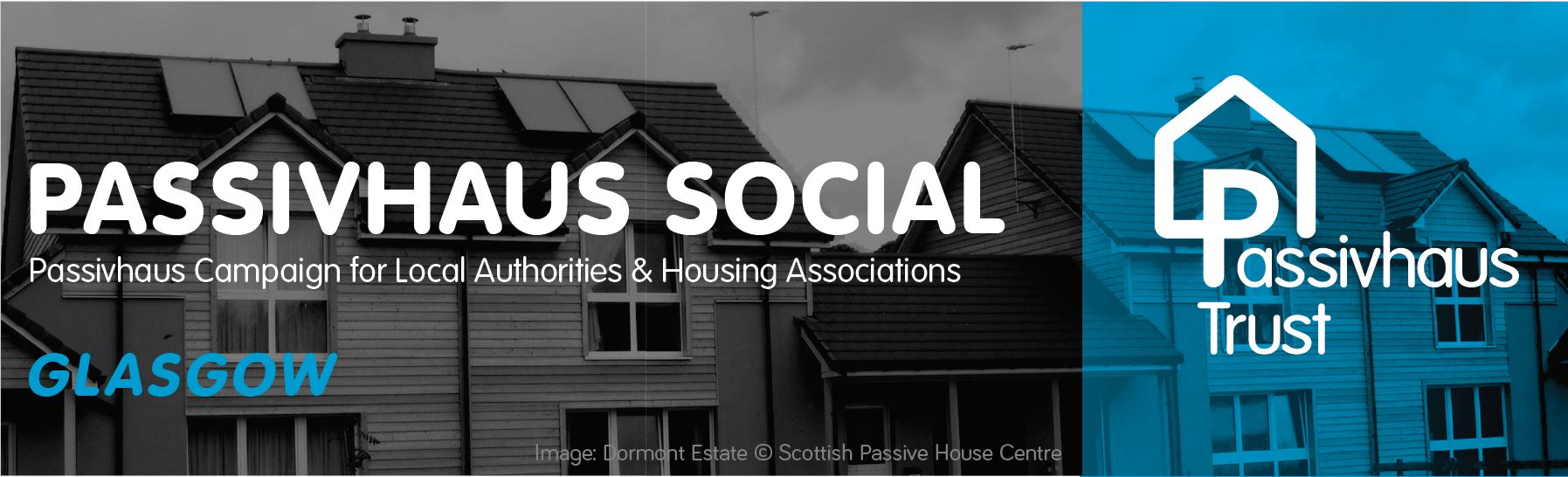 Passivhaus Social Glasgow: Developing Passivhaus for affordable housing and public buildings