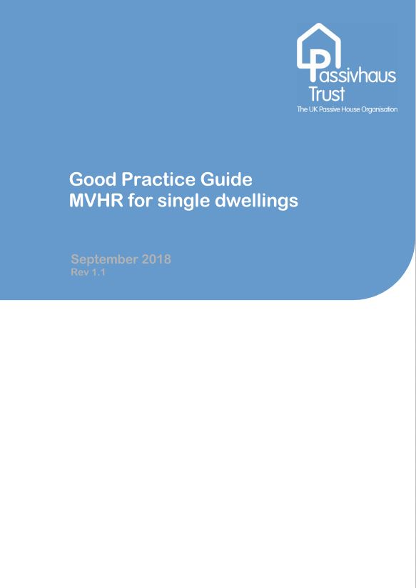 Good practice guide to MVHR for single dwellings [PDF]