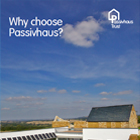 Technical Guidance - Why choose Passivhaus?