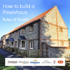 Free Download - How to Build a Passivhaus: Rules of Thumb