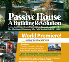 New Passivhaus documentary to premiere at Passive House North 2013