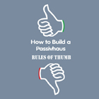 How to Build a Passivhaus: Rules of Thumb.