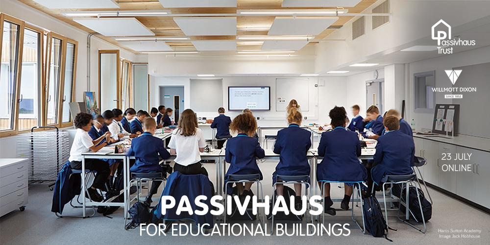 Passivhaus for Educational Buildings
